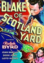 Blake of Scotland Yard - starring Ralph Byrd