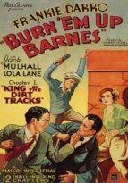 Burn'em Up Barnes - 12 Chapters
