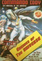 Commando Cody Sky Marshal of the Universe - 12 Chapters