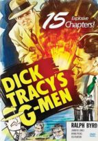 Dick Tracy's G-Men - 15 Chapters