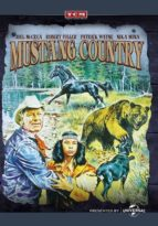 Mustang Country - an ex-rodeo star turned sheep farmer, MUSTANG COUNTRY is an exciting family adventure set in the wilderness.