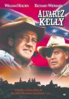 Alvarez Kelly rare classic movie about the Civil War